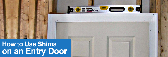 How To Use Shims On An Entry Door